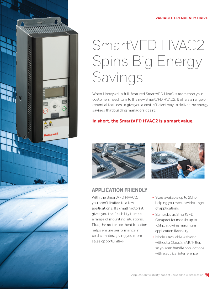 SmartVFD HVAC2 - Variable Frequency Drive. Offers a range of essential features to give you a cost-efficient way to deliver the energy savings that building managers desire.